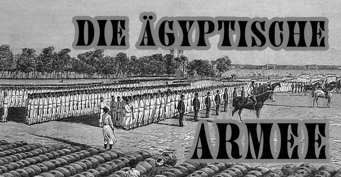 Die Ägyptische Armee – IM SUDAN