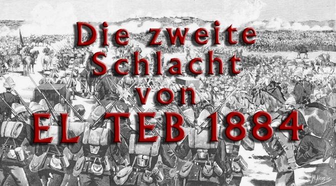 Die zweite Schlacht von El Teb – IM SUDAN